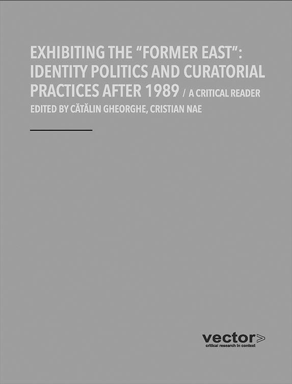 VECTOR - 2013 - Exhibiting the Former East